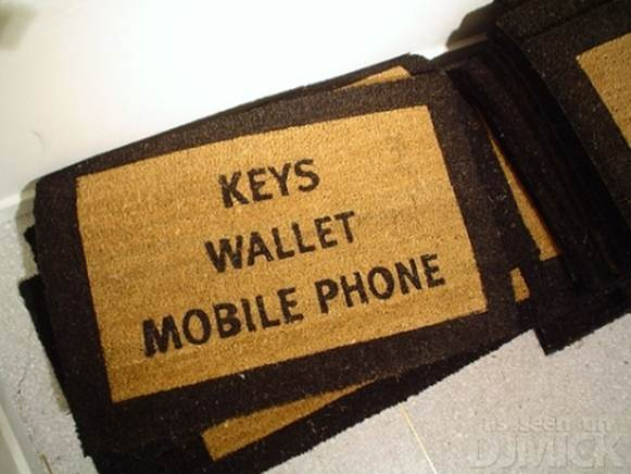 Doormat of the Day:  Keys, Wallet, Mobile Phone